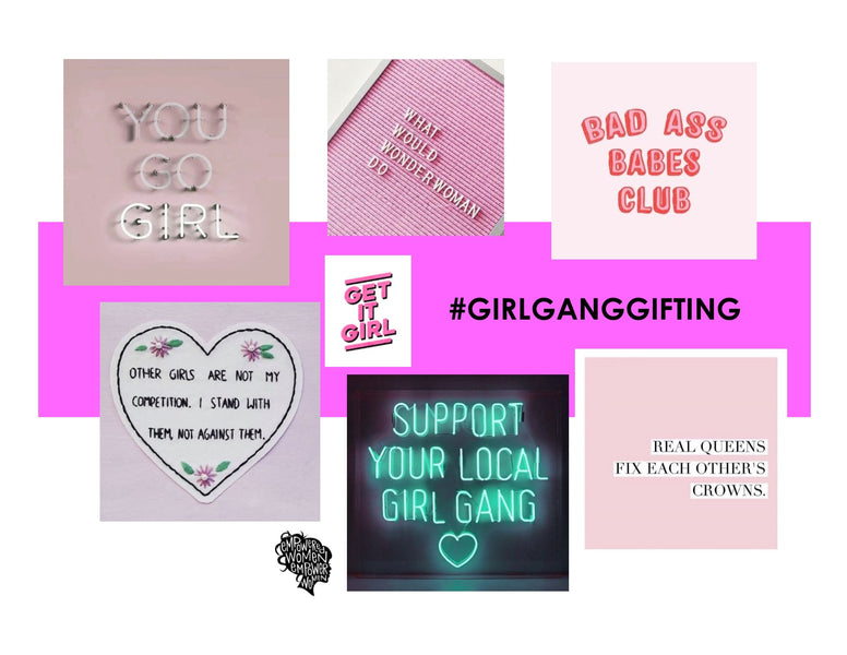 GIRL GANG GIFTING