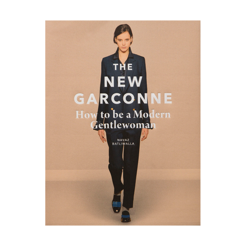 The New Garconne - How to be a Modern Gentlewoman