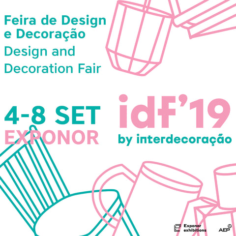 idf#19 Design and Decoration Fair Porto Portugal