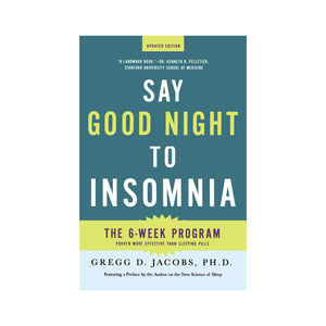 Say Goodnight to Insomnia