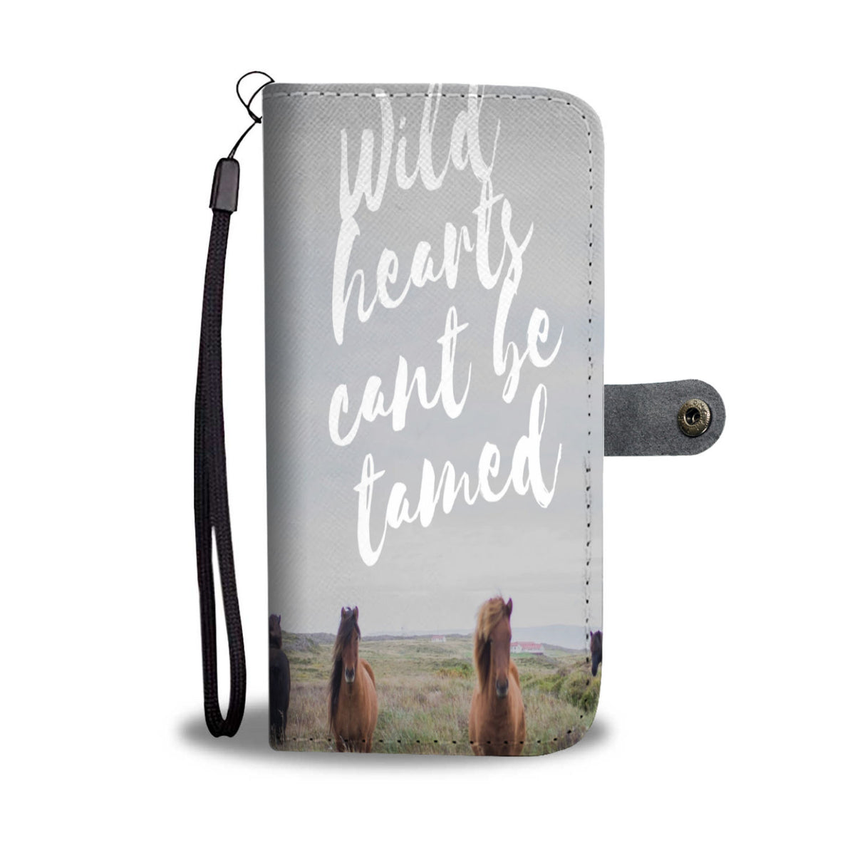 """Wild Hearts can't be Tamed"" Wallet Phone Case™️"