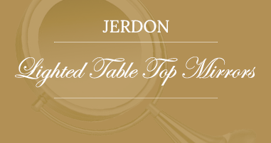 Jerdon Lighted Table Top Mirrors