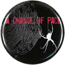 A Change Of Pace - Spider Button