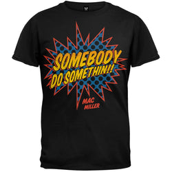 Mac Miller - Somebody Do Something Soft T-Shirt