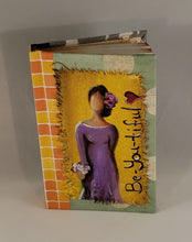 Be-YOU-ti-ful.  Small Fine Art Book