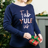 Fab Yule Us. Rose Gold Christmas Jumper