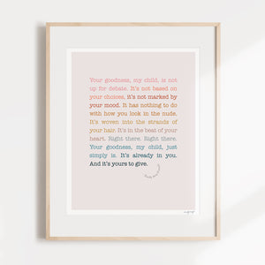Goodness, Child Poetry Print