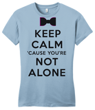 Girly Light Blue Darren Criss Keep Calm 'Cause You Are Not Alone T-shirt