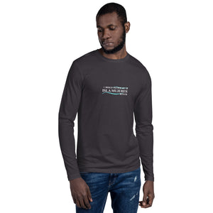 I Would Rather Be in Isla Mujeres Mexico Long Sleeve Fitted Crew