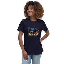 Peace, love and humanity Women's Relaxed T-Shirt