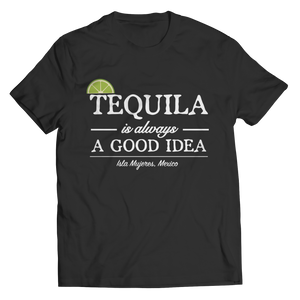 Tequila is always a good idea Crew Neck
