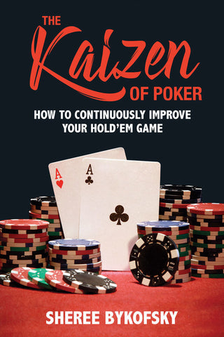The Kaizen of Poker: How to Continuously Improve Your Hold'em Game