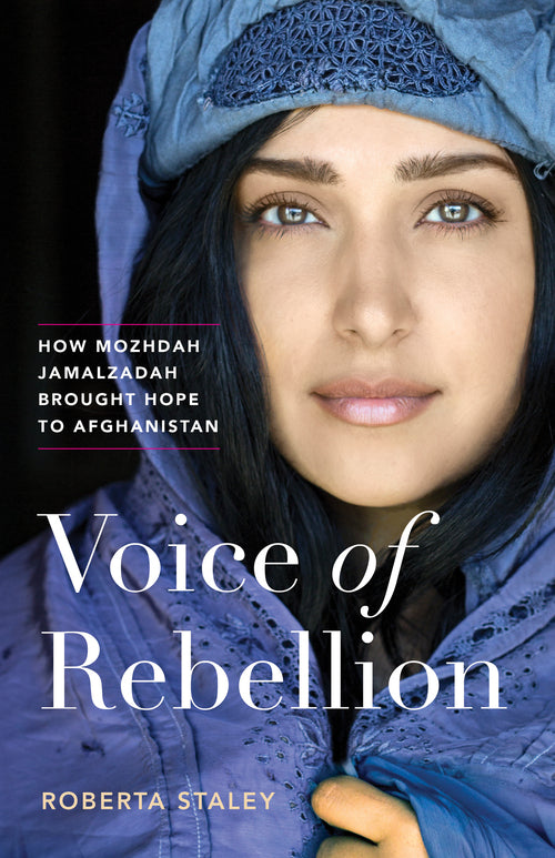 Voice of Rebellion: How Mozhdah Jamalzadah Brought Hope to Afghanistan