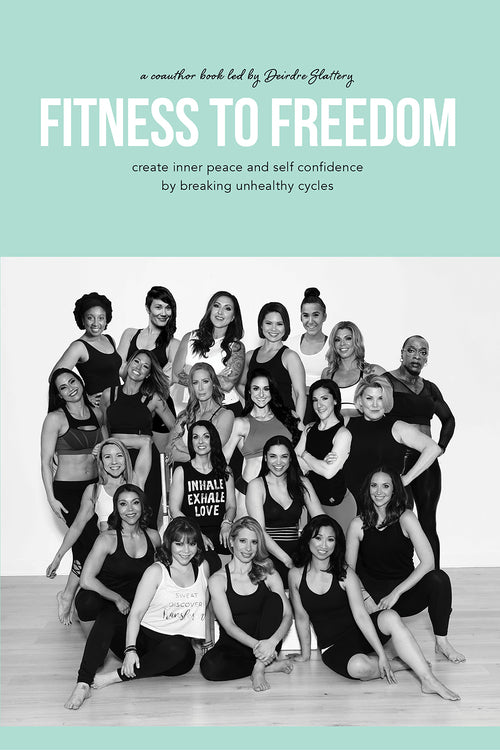 Fitness To Freedom: Create Inner Peace and Self Confidence by Breaking Unhealthy Cycles