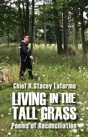 Living in the Tall Grass: Poems of Reconcliation