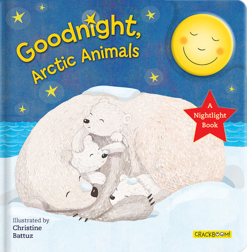 Goodnight Arctic Animals: A Nightlight Book!