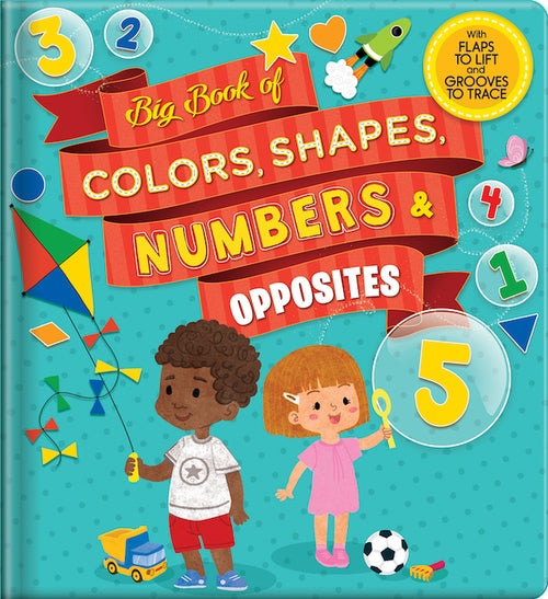 Big Book of Colors, Shapes, Numbers and Opposites