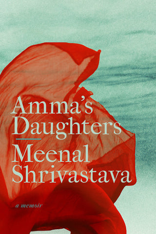 Amma's Daughters: A Memoir
