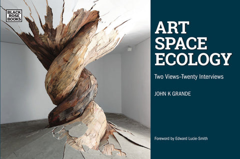 Art Space Ecology: Two Views – Twenty Interviews