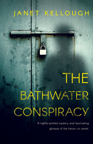 The Bathwater Conspiracy