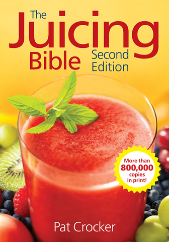 The Juicing Bible, Second Edition