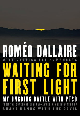 Waiting for First Light: My Ongoing Battle with PTSD