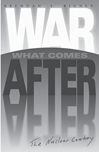 War What Comes After