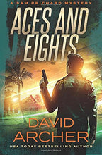 Aces and Eights - A Sam Prichard Mystery (Volume 12)