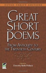 Great Short Poems from Antiquity to the Twentieth Century (Dover Thrift Editions)