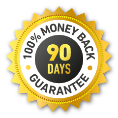 90 Days 100% Money Back Guarantee