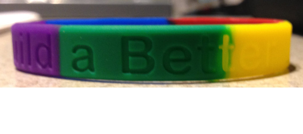 Build a Better Life Wristband