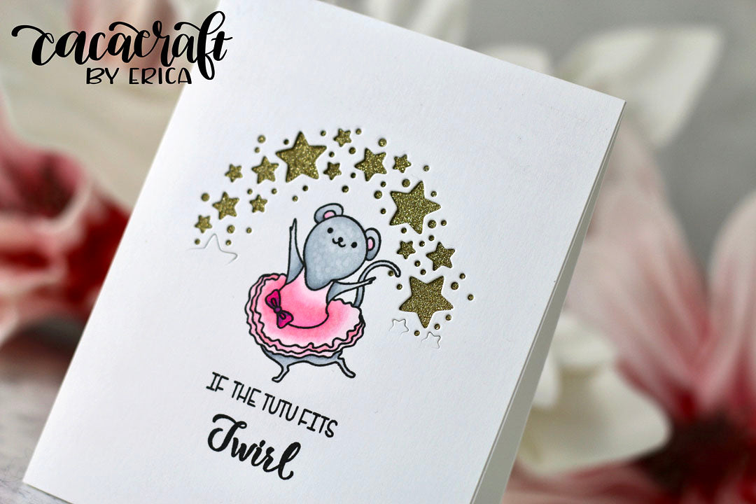 Card by Erica~ Dance & Twirl stamps & Dies