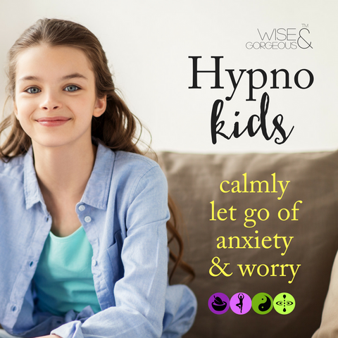 Hypnosis Kids: Let Go of Anxiety + Worry.