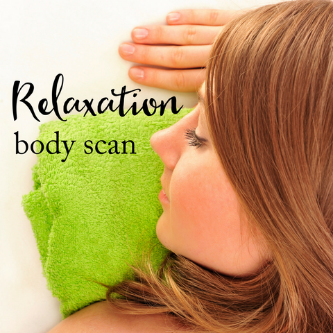 Relaxation - Body Scan