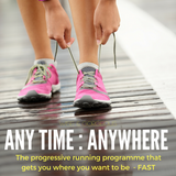 Anytime : Anywhere - 8 Guided Runs that will take you from absolute beginner to regular runner.