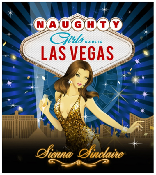 Naughty Las Vegas Libertine Travel Guide