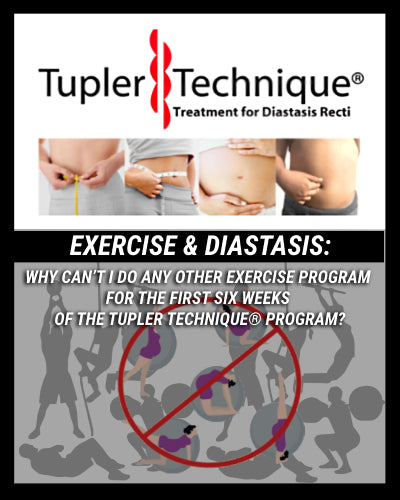 Why Can't I Do Any Other Exercise Program for the First Six Weeks of the Tupler Technique® Program?
