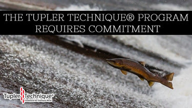 The Tupler Technique® Program requires Commitment
