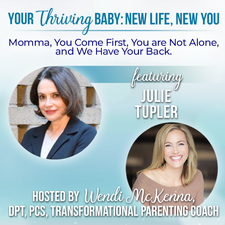 Julie Tupler RN is Featured on Your Thriving Baby 4: New Life, New You