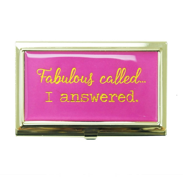 """Fabulous Called I Answered"" Business Card Holder"