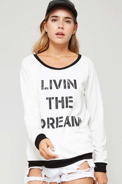 White Livin' The Dream Sweatshirt