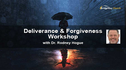 Deliverance Workshop with Rodney Hogue - Video and Audio