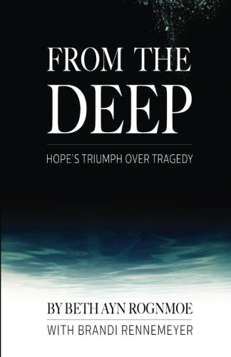 From the Deep: Hope's Triumph Over Tragedy
