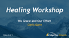Healing Workshop with Chris Gore - January 11-12, 2019 - Audio Sessions