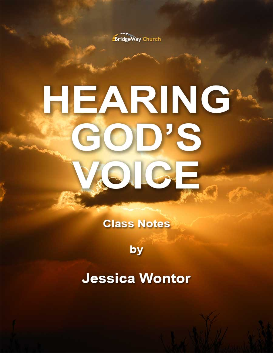 Hearing God's Voice Class Notes PDF with Jessica Wontor