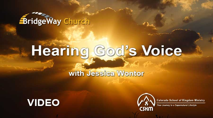 Hearing God's Voice (Video) with Jessica Wontor