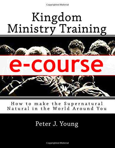 Kingdom Ministry Training Course (Audio) with Peter J. Young and BridgeWay Team
