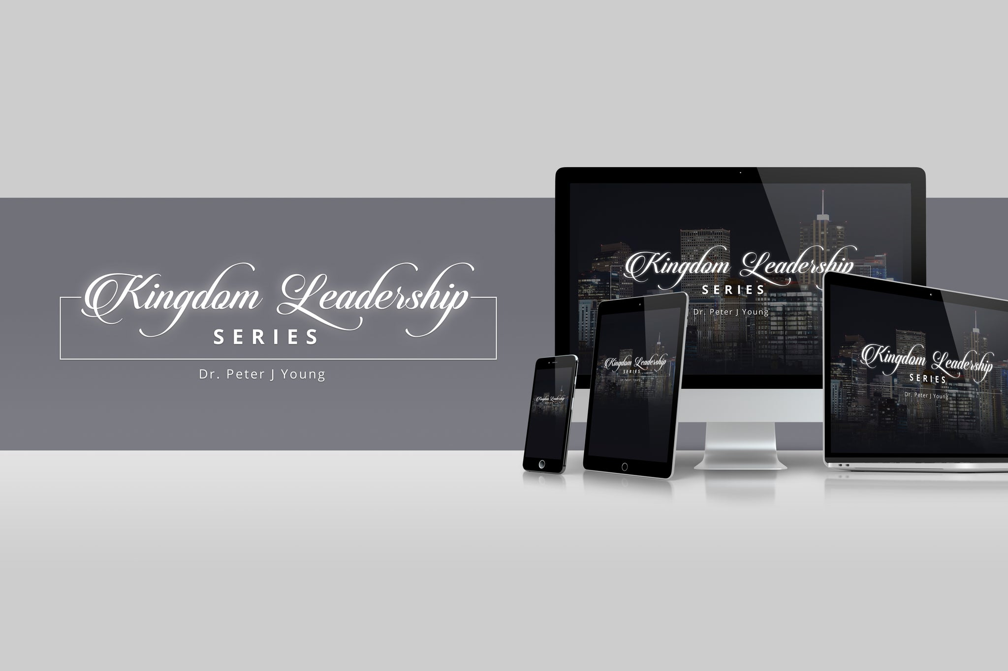 Kingdom Leadership Series (Audio) with Peter J. Young