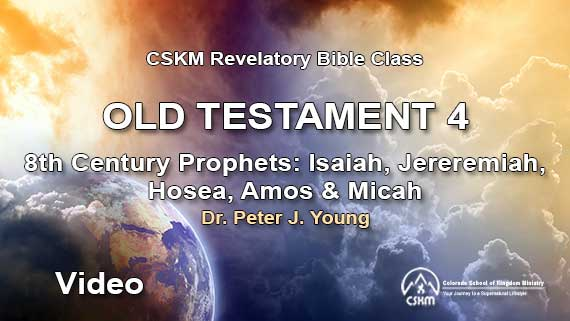 Old Testament 4: Revelatory Bible Class (Video) with Peter J. Young - 8th Century Prophets