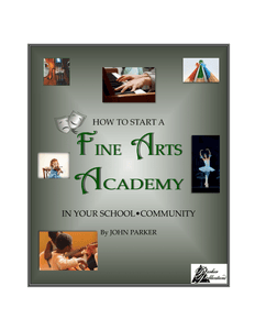 How To Start A Fine Arts Academy In Your School Or Community